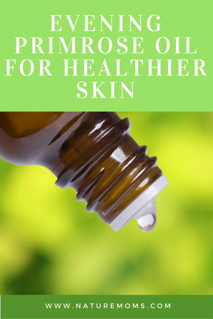 Evening Primrose Oil for Healthier Skin