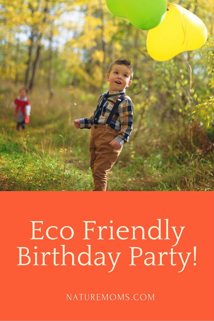 Eco Friendly Birthday Party