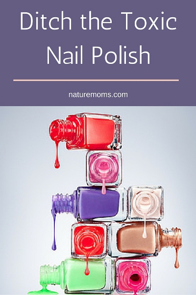 Ditch the Nail Polish Nasties