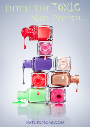 Get Rid of Toxic Nail Polish!