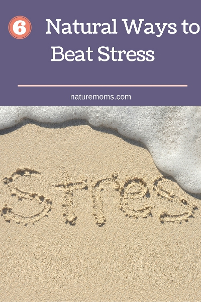 6 Natural Ways to Beat Stress