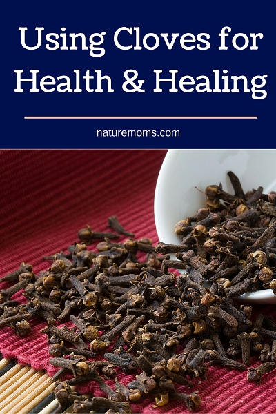 Using Cloves for Health and Healing