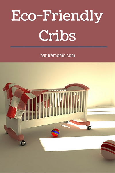 Eco-Friendly Cribs