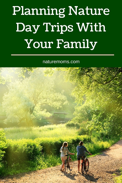 Planning Nature Day Trips With Your Family