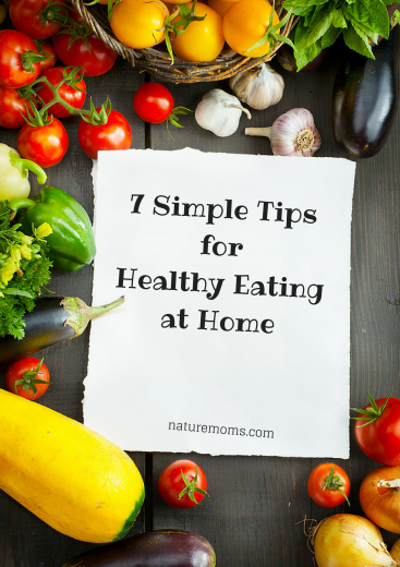 7 Simple Tips for Healthy Eating at Home