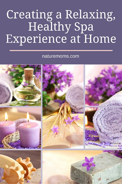 Creating a Relaxing, Healthy Spa Experience at Home