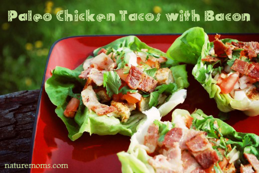 Paleo Primal Chicken Tacos with Bacon