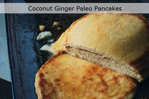 coconut ginger paleo pancakes