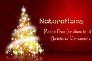 Plastic Free, Greener Christmas Tree Ornaments
