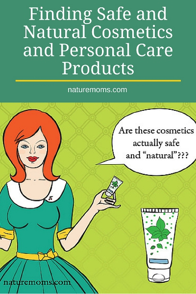 Finding Safe and Natural Cosmetics and Personal Care Products