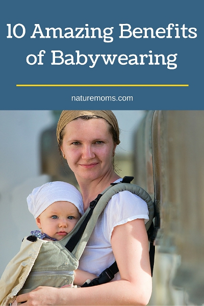 10 Amazing Benefits of Babywearing pin