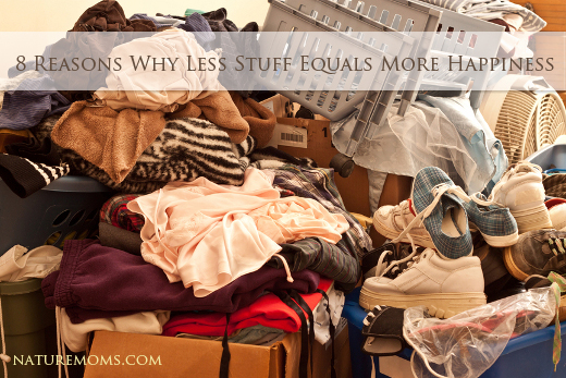 8 Reasons Why Less Stuff Equals More Happiness