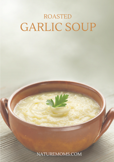Roasted Garlic Soup recipe from naturemoms.com