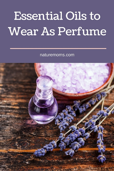 Essential Oils to Wear As Perfume