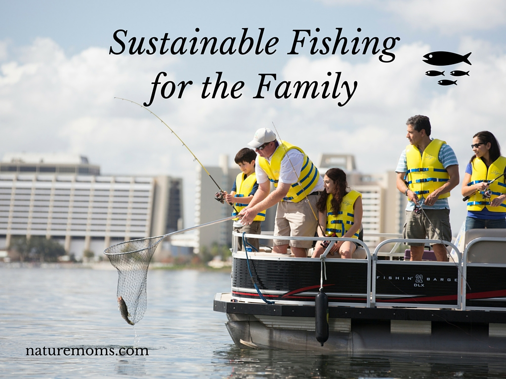 Sustainable Fishing for Family Vacations