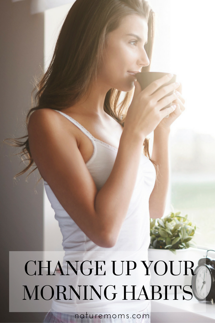Change Up Your Morning Habits
